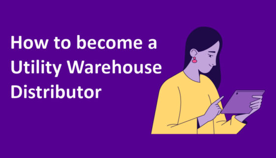 How to become a Utility Warehouse distributor